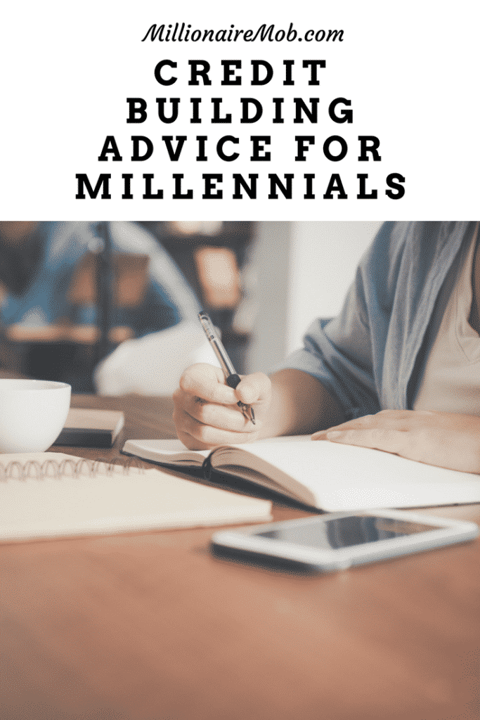 Credit Building Advice for Millennials_ Avoid Having a Poor Credit Score _ Millionaire Mob