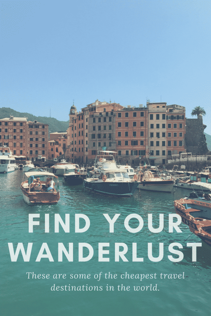 FIND YOUR WANDERLUST_ Cheap Places to Travel in the World (Budget Destinations)