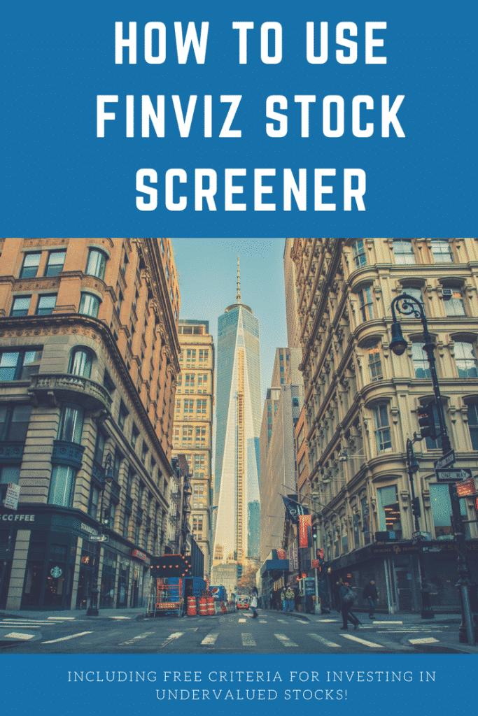 How to Use FINVIZ Stock Screener Including Free Criteria for Investing in Undervalued Stocks