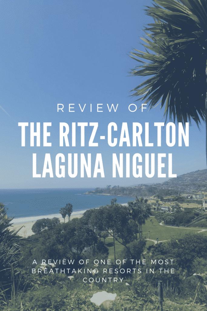 Review of The Ritz-Carlton Laguna Beach