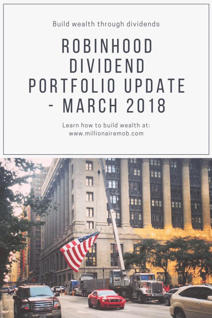 Robinhood Dividend Growth Portfolio Update - March 2018