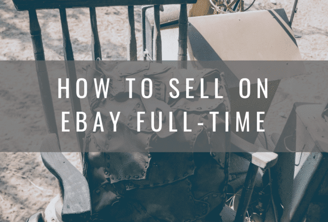 How to Sell on eBay Full-Time - 3 Best Items to Sell for a Profit