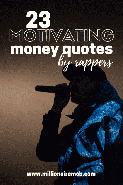 23 Money Quotes By Rappers To Keep You Motivated