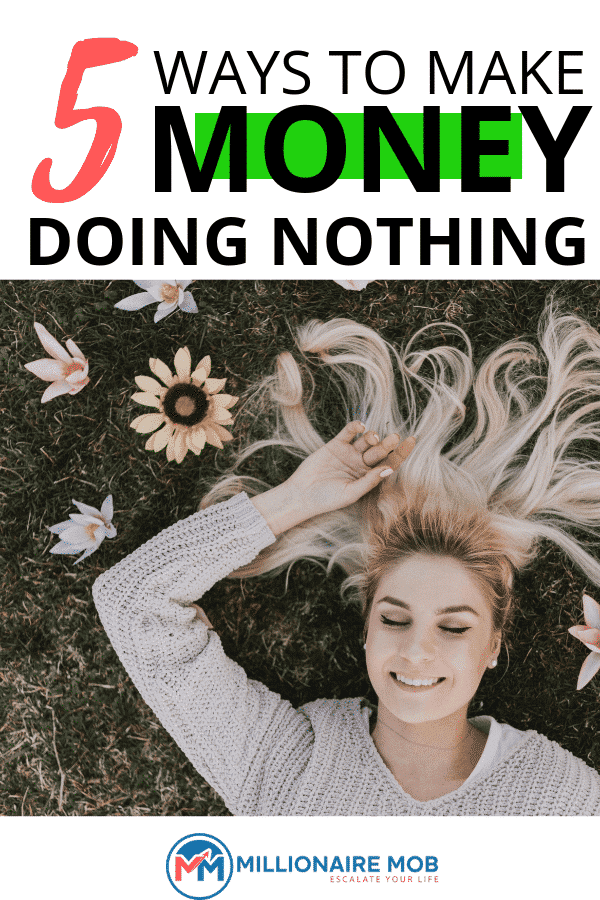 5 ways to make money doing nothing (1)