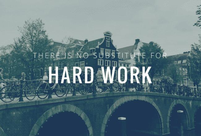 Amsterdam - Hard Work Quote